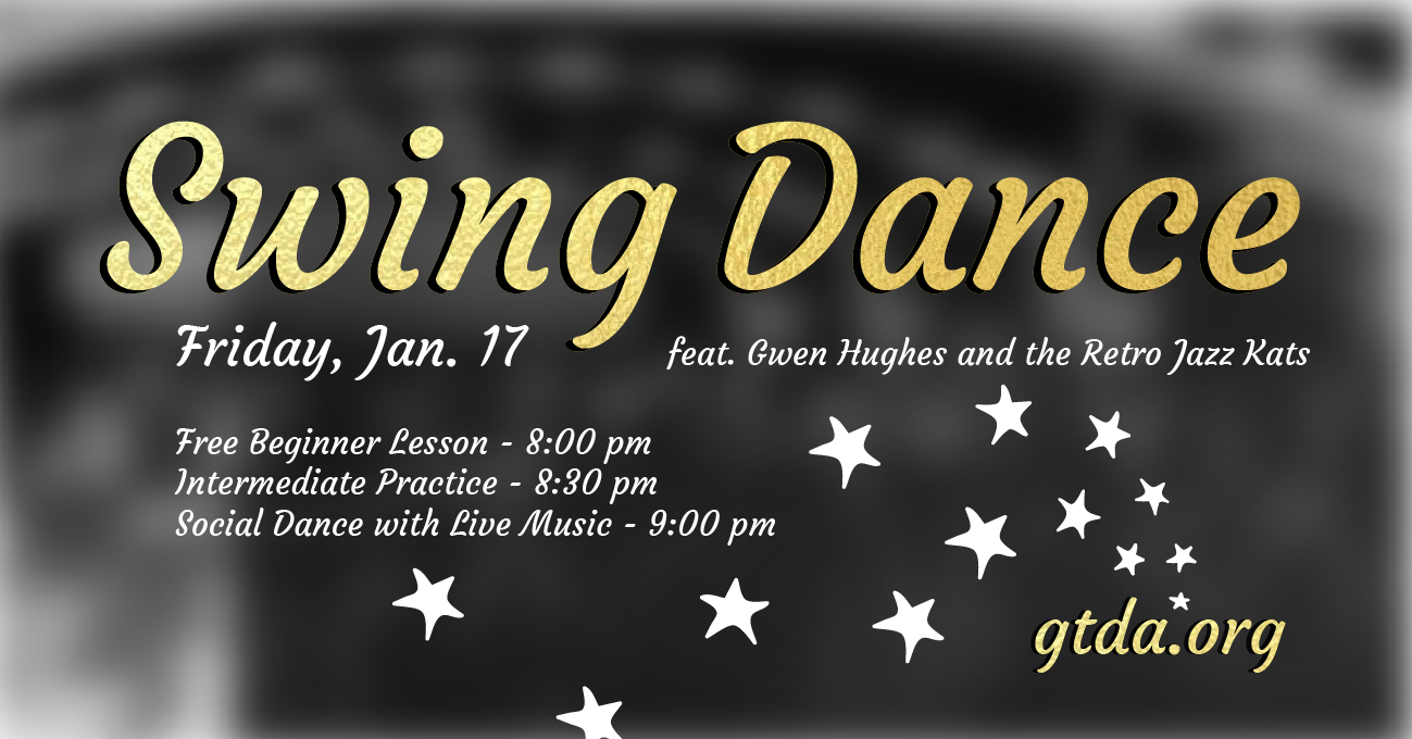 GTDA January Swing Dance Social
